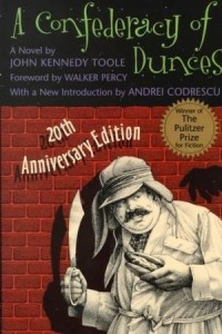 A Confederacy of Dunces by John Kennedy Toole