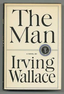The Man by Irving Wallace